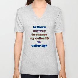 """Funny """"Caller ID"""" Joke Unisex V-Neck"""