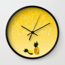 are you a fan of delicious flavor? .. psych tv show.. funny quote.. pineapple Wall Clock