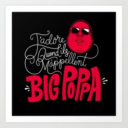 French Poppa 2.0 Art Print