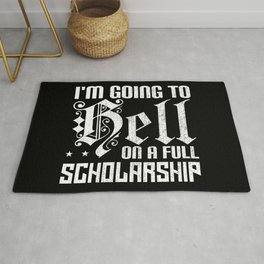 Im Going To Hell On A Full Scholarship Rug