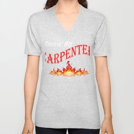 Smokin Hot Carpenter Unisex V-Neck