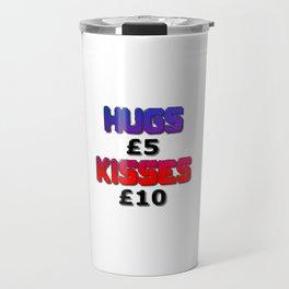 Hugs Five Pounds Kisses Ten Pounds Travel Mug