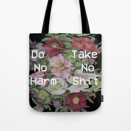 Do No Harm, Take No Shit Tote Bag