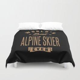 Alpine Skier - Funny Job and Hobby Duvet Cover