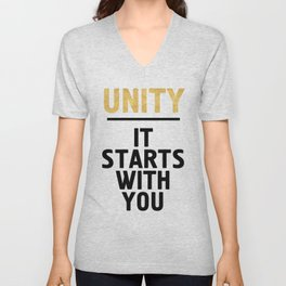UNITY IT STARTS WITH YOU - Unite Quote Unisex V-Neck
