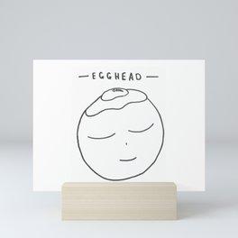 Egghead Mini Art Print
