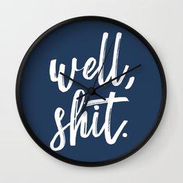 Well, shit. Wall Clock