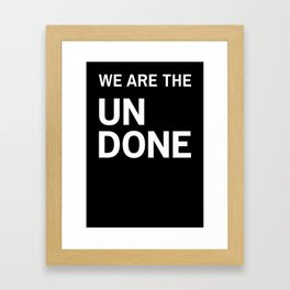 Stop Wait Sit - Undone Framed Art Print