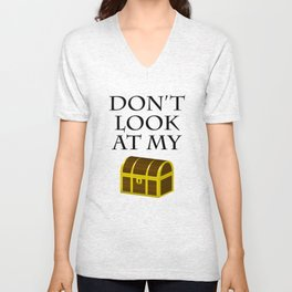 Don't look at my chest Unisex V-Neck