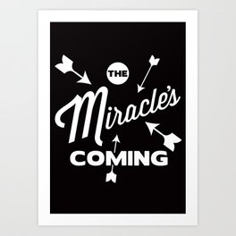 miracle Art Print