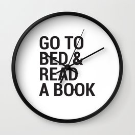 Go to bed and read a book Wall Clock