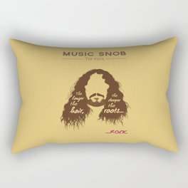 The Longer the Hair — Music Snob Tip #073 Rectangular Pillow