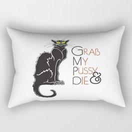 Grab My Pussy & Die Rectangular Pillow