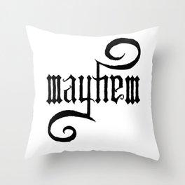 Unleash MAYHEM Throw Pillow