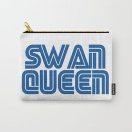 SWAN QUEEN WILL ALWAYS BE THERE Carry-All Pouch