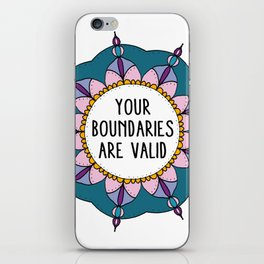 Your Boundaries Are Valid iPhone Skin