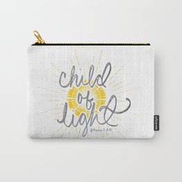 "EPHESIANS 5:8-10 ""CHILD OF LIGHT"" Carry-All Pouch"
