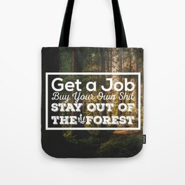 Stay out of the Forest - MFM Tote Bag