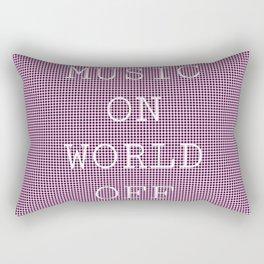 MUSIC ON WORLD OFF Rectangular Pillow