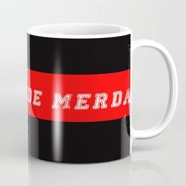 cobarde de merda Coffee Mug