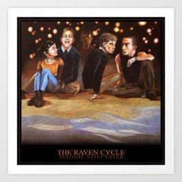 THE RAVEN CYCLE Art Print