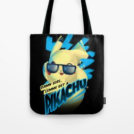 Lemme get a... Tote Bag