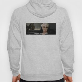 EVERYBODY WANTS TO BE US Hoody