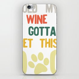 Hold My Wine I Gotta Pet This Dog 70s 80s Retro Style graphic iPhone Skin
