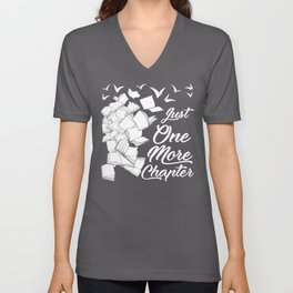 Just One More Chapter - Funny Reading Gift For Readers Unisex V-Neck