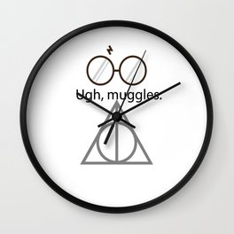 Ugh, muggles. Wall Clock