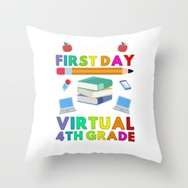 Happy First Day of Virtual 4th Grade Kids Online Teaching Throw Pillow