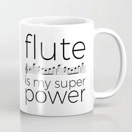 Flute is my super power (kv299) Coffee Mug