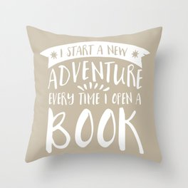 I Start a New Adventure Every Time I Open A Book (V2) Throw Pillow