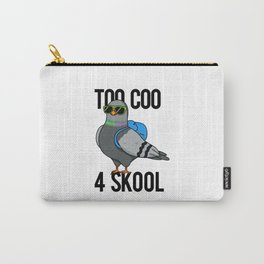 Too Coo For Skool Cute Pigeon Bird Pun Carry-All Pouch