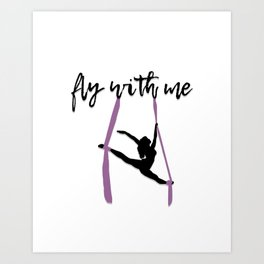"""Fly with Me"" Aerialist Art Print"