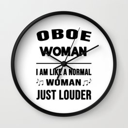 Oboe Woman Like A Normal Woman Just Louder Wall Clock