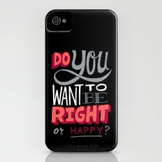 Right or Happy iPhone (4, 4s) Slim Case