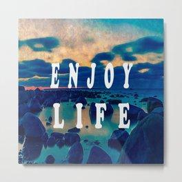 Enjoy Life Typography Metal Print