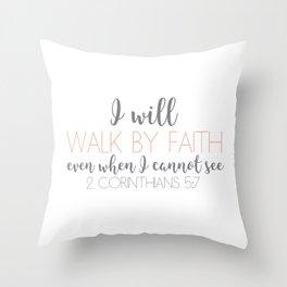 2 Corinthians 5:7 Throw Pillow