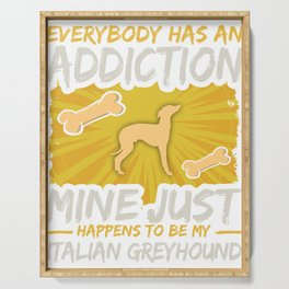 Italian Greyhound  Funny Dog Addiction Serving Tray