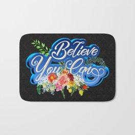 Believe You Can Bath Mat