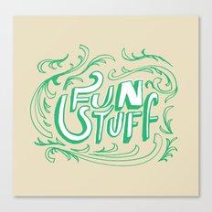 Fun Stuff Canvas Print