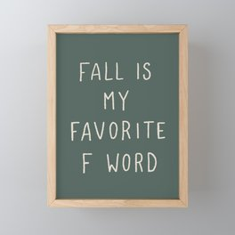 Favorite F Word Framed Mini Art Print
