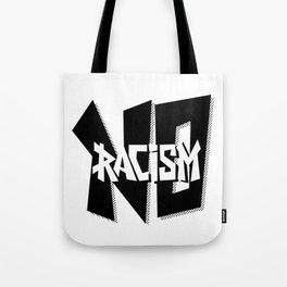 No Racism Tote Bag