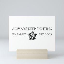 Always Keep Fighting Mini Art Print
