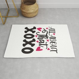 All About That Xoxo - Funny Love humor - Cute typography - Lovely and romantic quotes illustration Rug