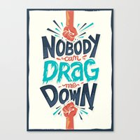 risa rodil Canvas Prints featuring Nobody can drag me down by Risa Rodil