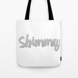 Shimmy Tote Bag