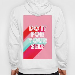 Do it for Yourself #motivational words Hoody