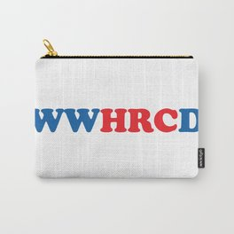 What Would Hillary Do (Red & Blue) Carry-All Pouch